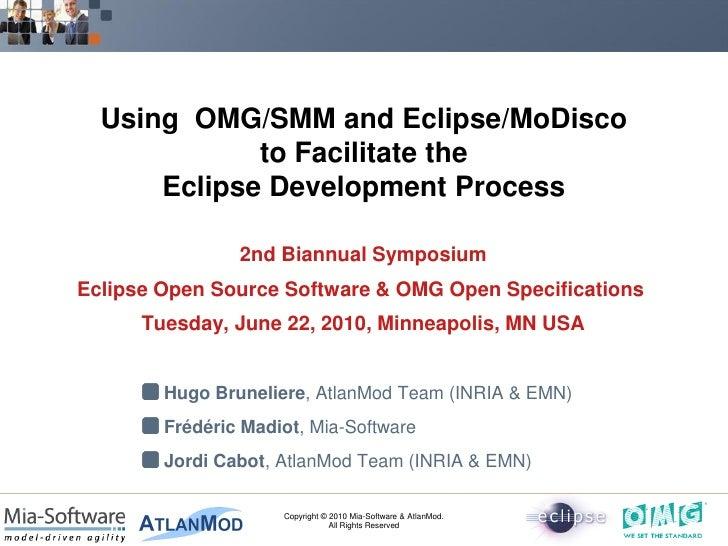 MoDisco Eclipse-OMG Symp 2010