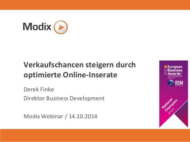 Verkaufschancen steigern durch optimierte Online-Inserate  Derek Finke  Direktor Business Development  Modix Webinar / 14....
