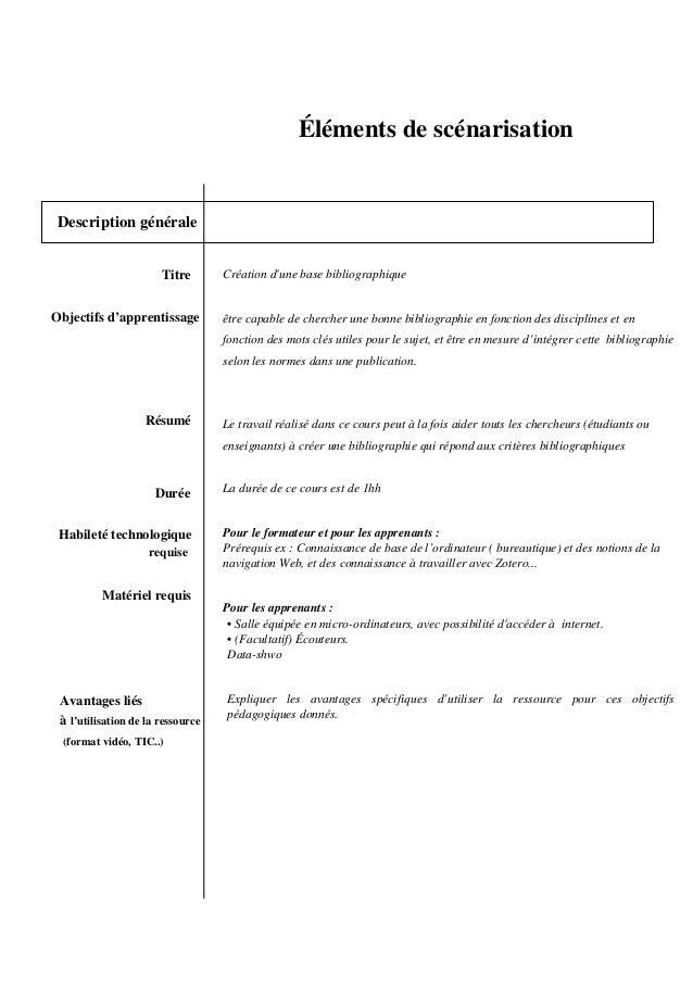 Description générale Titre Objectifs d'apprentissage Résumé Durée Habileté technologique requise Matériel requis Avantages...