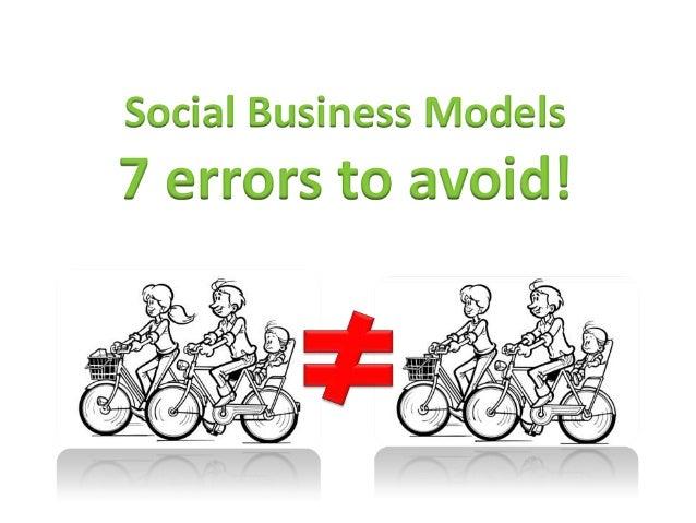 Social Business Models - 7 error to avoid!