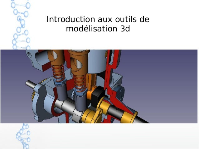 Introduction aux outils de modélisation 3d
