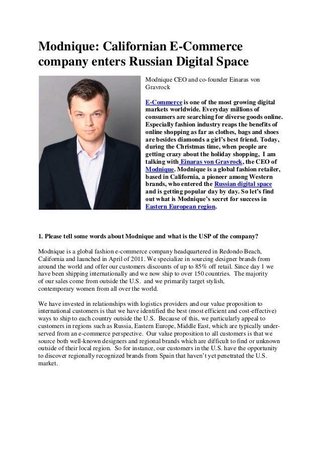 Modnique: Californian E-Commerce company enters Russian Digital Space Modnique CEO and co-founder Einaras von Gravrock E-C...