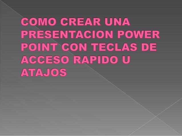 Crear una presentación dar clic en la cinta de herramientas inicio CTRL + N  Se agregan textos , diseño, plantillas de ...