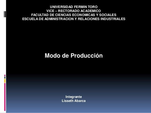 UNIVERSIDAD FERMIN TORO VICE – RECTORADO ACADEMICO FACULTAD DE CIENCIAS ECONOMICAS Y SOCIALES ESCUELA DE ADMINISTRACION Y ...