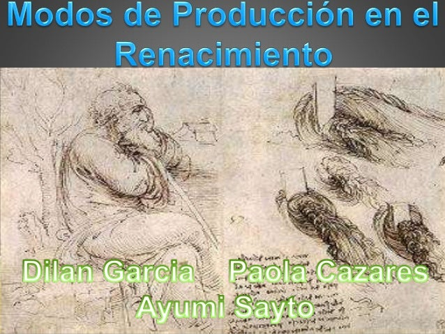 Modos de produccion por Ayumi sayto Paola cázares y Dilan garcía