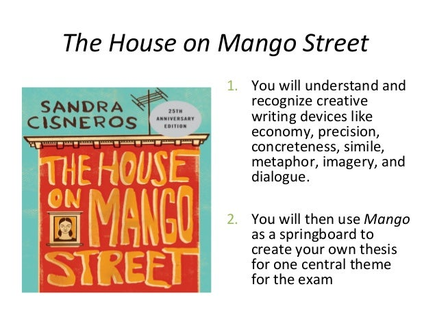 the house on mango street and