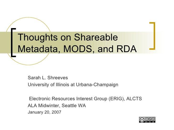 MODS and RDA - ALA MidWinter 2007