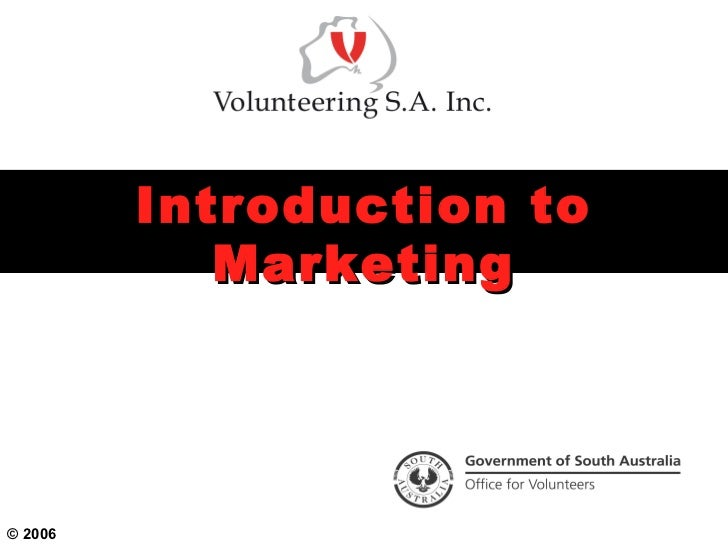Introduction to            Marketing© 2006