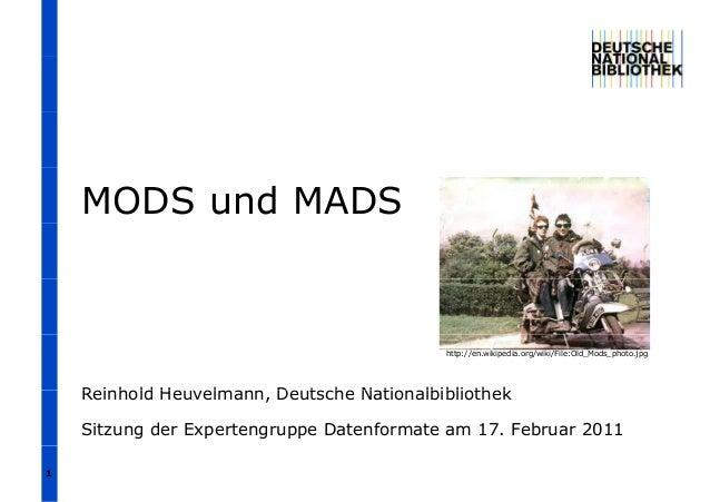 MODS und MADS  http://en.wikipedia.org/wiki/File:Old_Mods_photo.jpg  Reinhold Heuvelmann, Deutsche Nationalbibliothek Sitz...