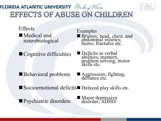 the effects of child abuse on the victims emotional physical and mental state Physical child abuse effects include physical pain, trauma, and emotional scars when they are victims of physical abuse.