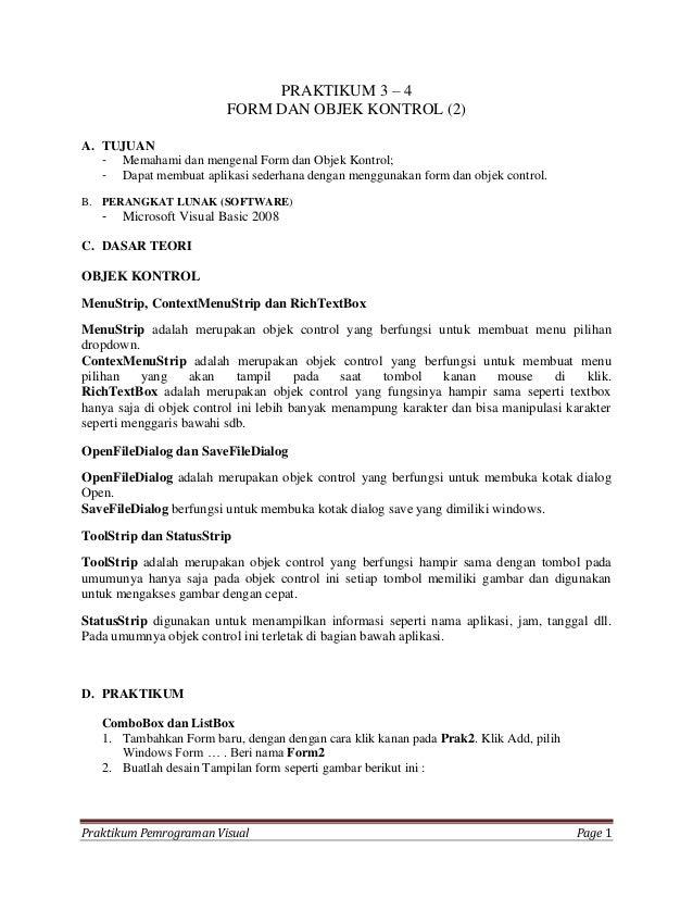 PRAKTIKUM 3 – 4                         FORM DAN OBJEK KONTROL (2)A. TUJUAN   - Memahami dan mengenal Form dan Objek Kontr...