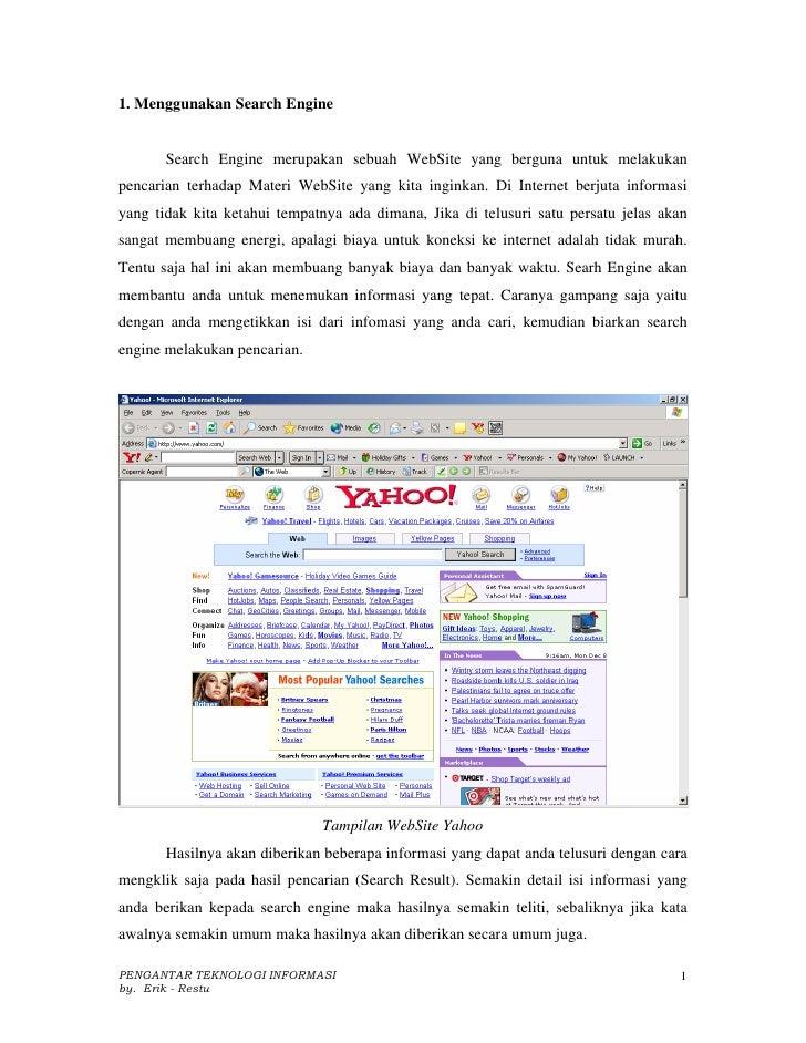 1. Menggunakan Search Engine          Search Engine merupakan sebuah WebSite yang berguna untuk melakukan pencarian terhad...
