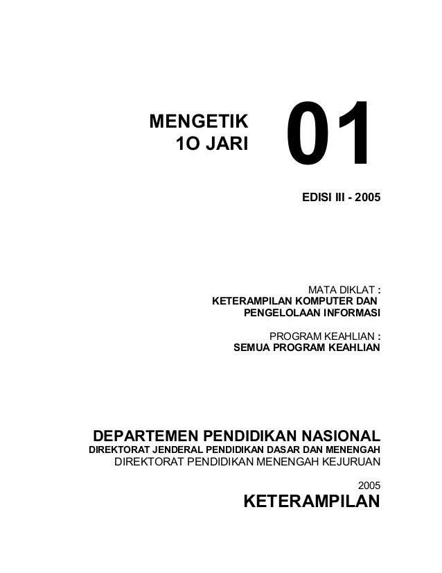 MENGETIK            1O JARI                                01 EDISI III - 2005                                   MATA DIKL...