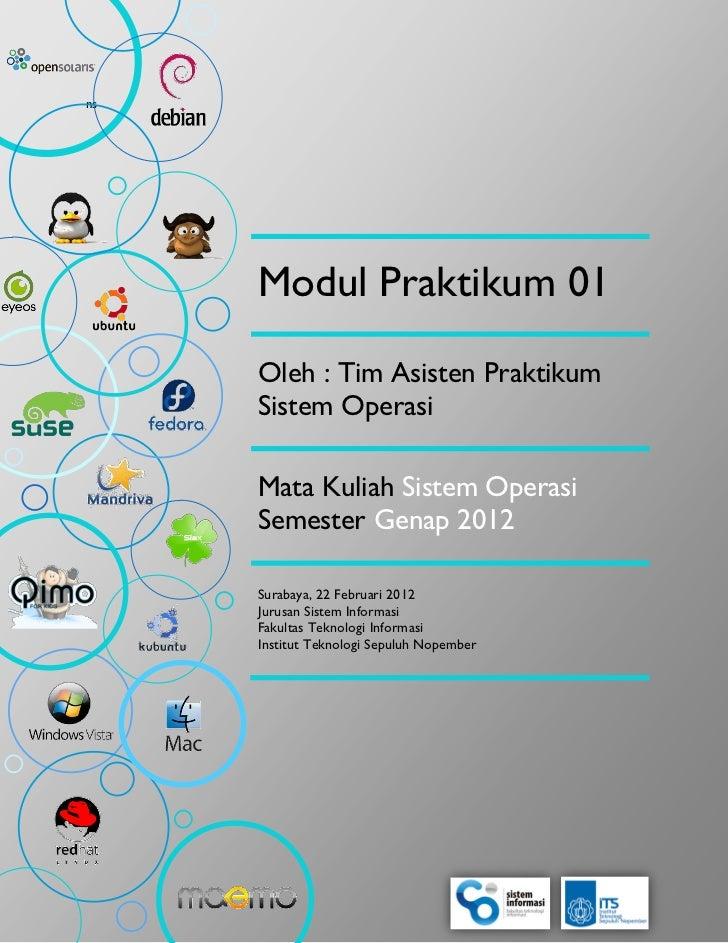 ns     Modul Praktikum 01     Oleh : Tim Asisten Praktikum     Sistem Operasi     Mata Kuliah Sistem Operasi     Semester ...