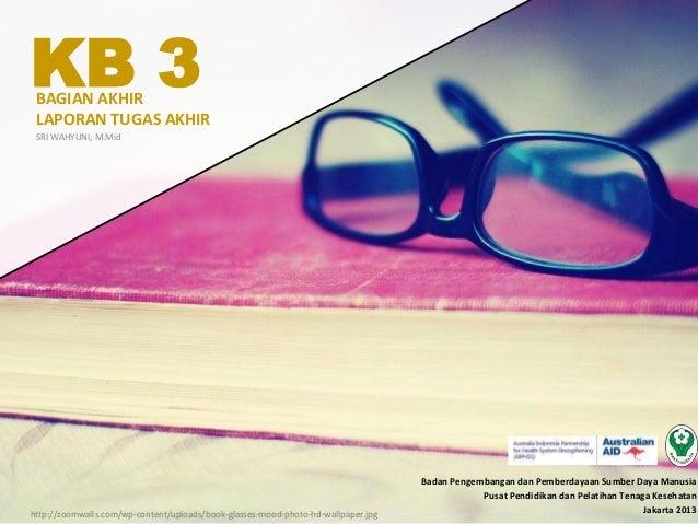KB 3 - Bagian Akhir Laporan Tugas Akhir