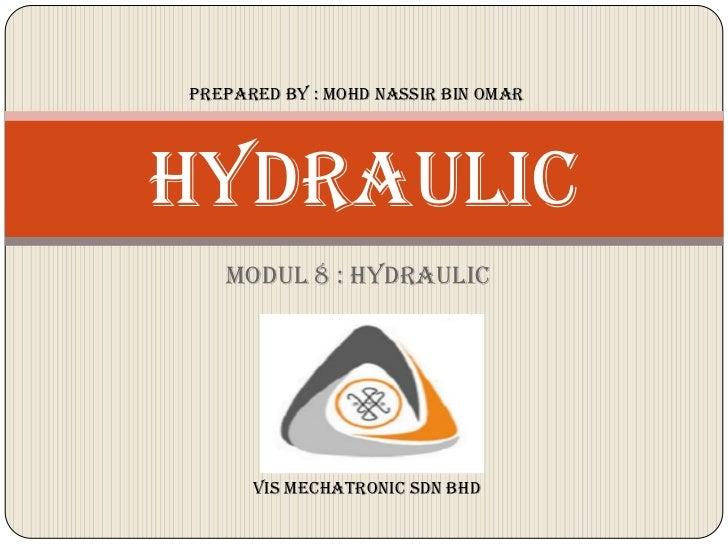 Modul 8 hydraulic