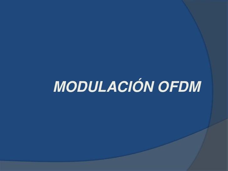 MODULACIÓN OFDM<br />