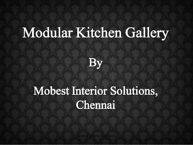 Modular Kitchen Designs By Mobest Interior Solutions