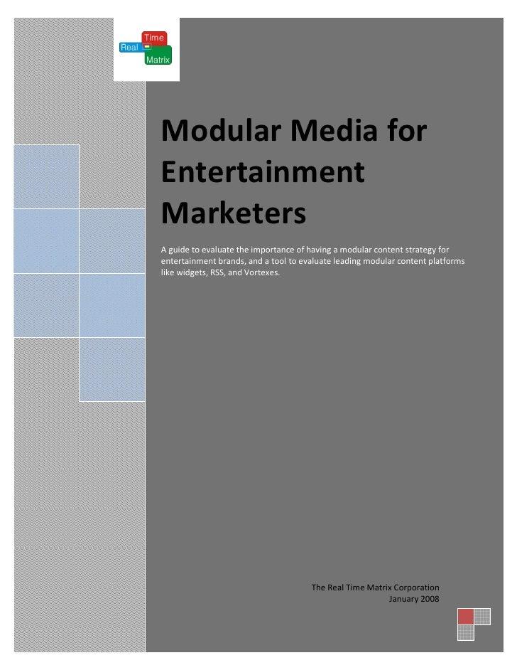 Modular Media For Entertainment Marketers