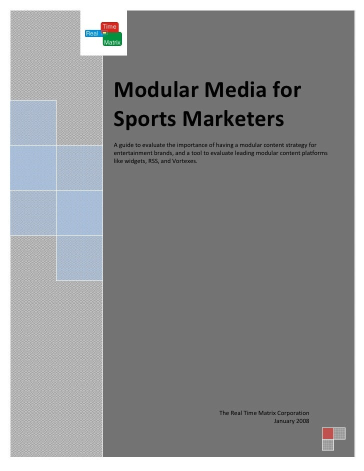 Modular Media for Sports Marketers A guide to evaluate the importance of having a modular content strategy for entertainme...