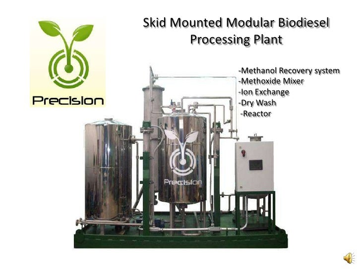MODULAR BIODIESEL PLANTS-FUTURE OF BIODIESEL INDUSTRY<br />Smaller costs to maintain modular biodiesel production plants w...