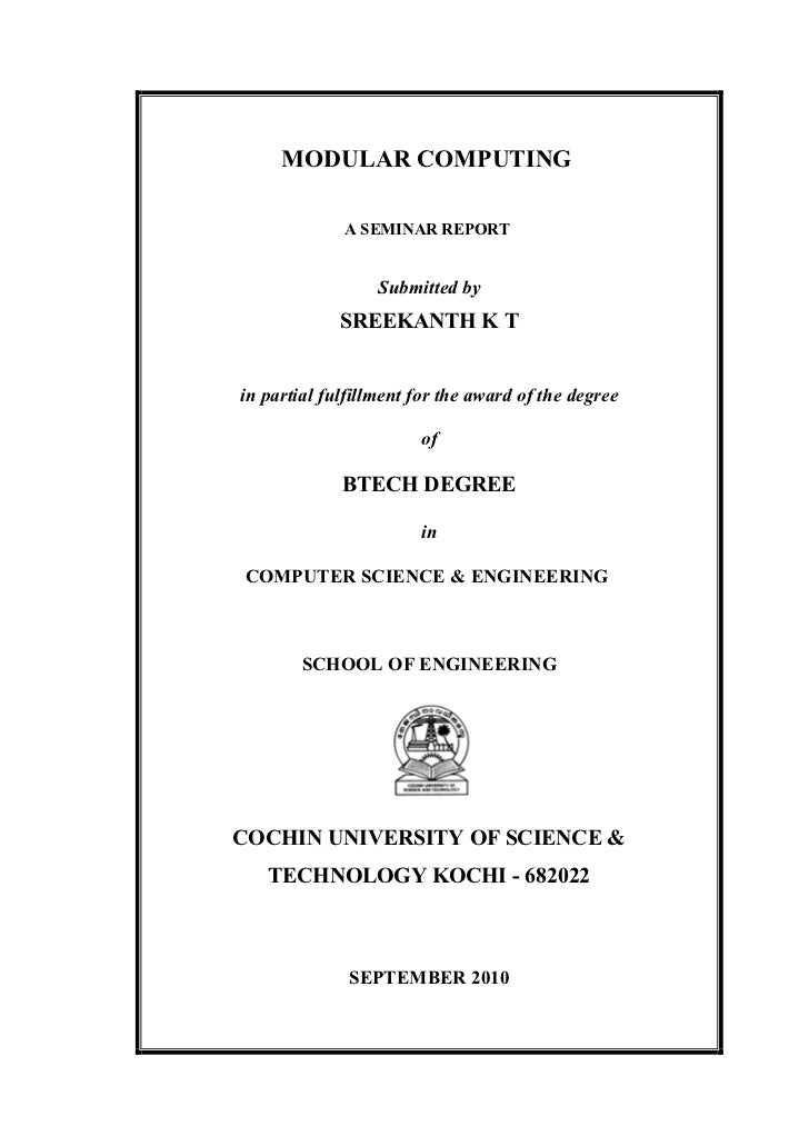 MODULAR COMPUTING             A SEMINAR REPORT                  Submitted by             SREEKANTH K Tin partial fulfillme...