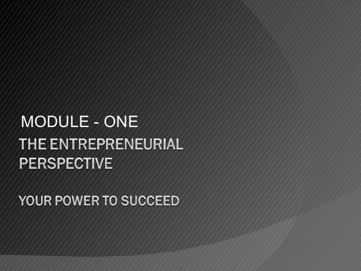 Module  1 the entrepreneurial perspective