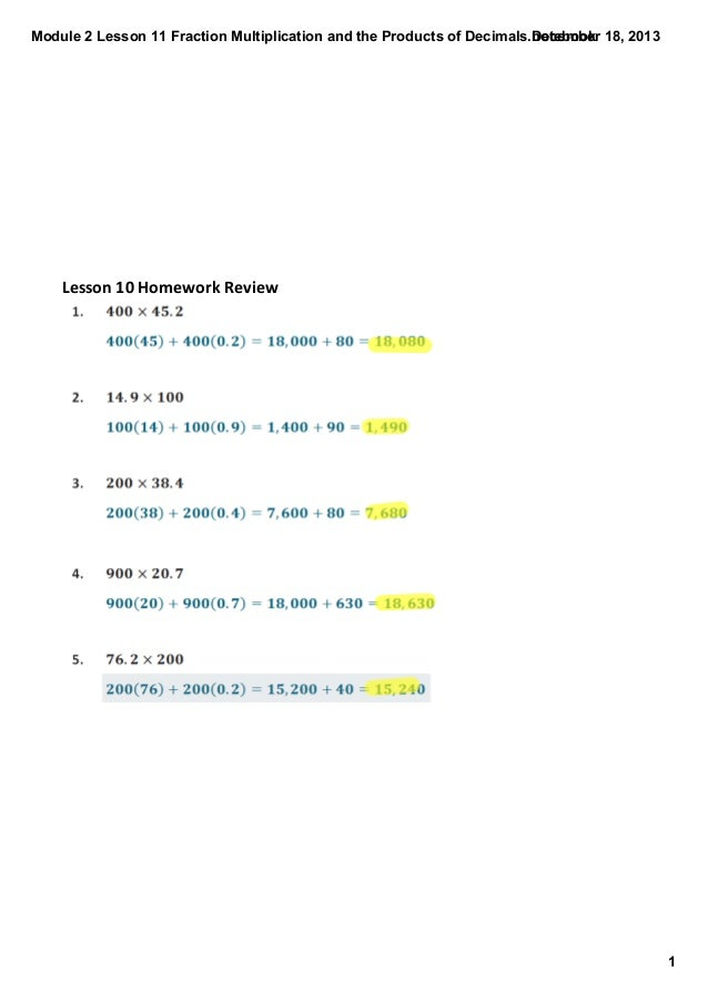 Module 2 Lesson 11 Fraction Multiplication and the Products of Decimals.notebook December 18, 2013  Lesson 10 Homework Rev...