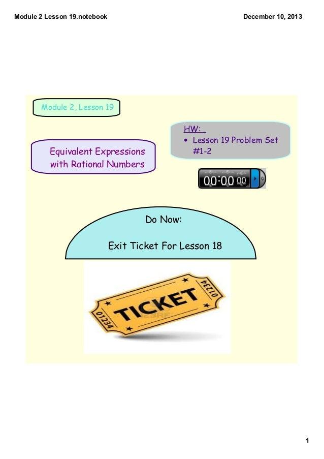 Module2Lesson19.notebook  December10,2013  Module 2, Lesson 19  HW: • Lesson 19 Problem Set #1-2  Equivalent Expressi...