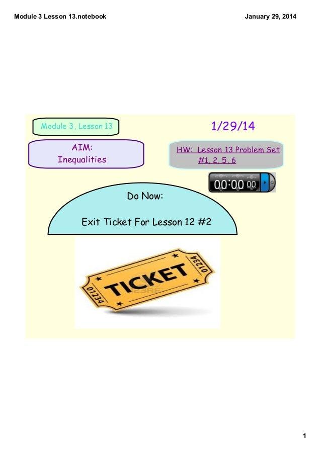 Module3Lesson13.notebook  January29,2014  1/29/14  Module 3, Lesson 13  AIM: Inequalities  HW: Lesson 13 Problem Set ...