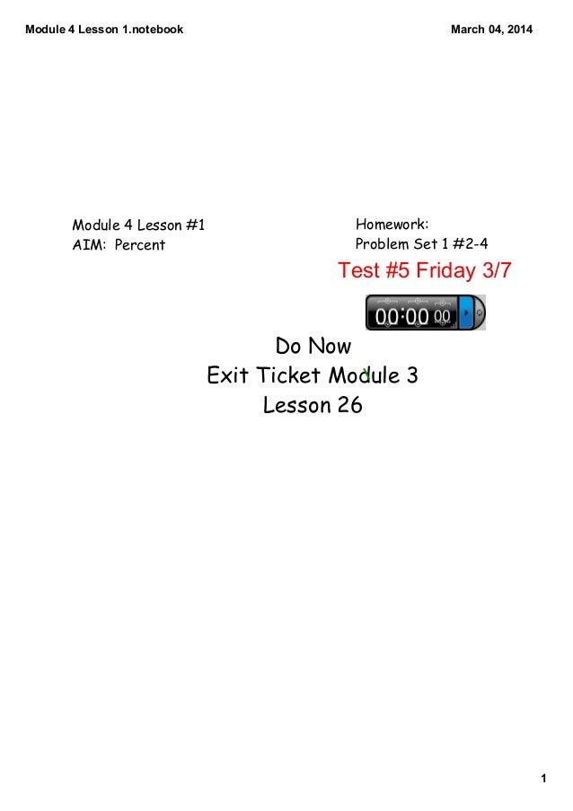 Module4Lesson1.notebook  Module 4 Lesson #1 AIM: Percent  March04,2014  Homework: Problem Set 1 #2-4  Test#5Friday...