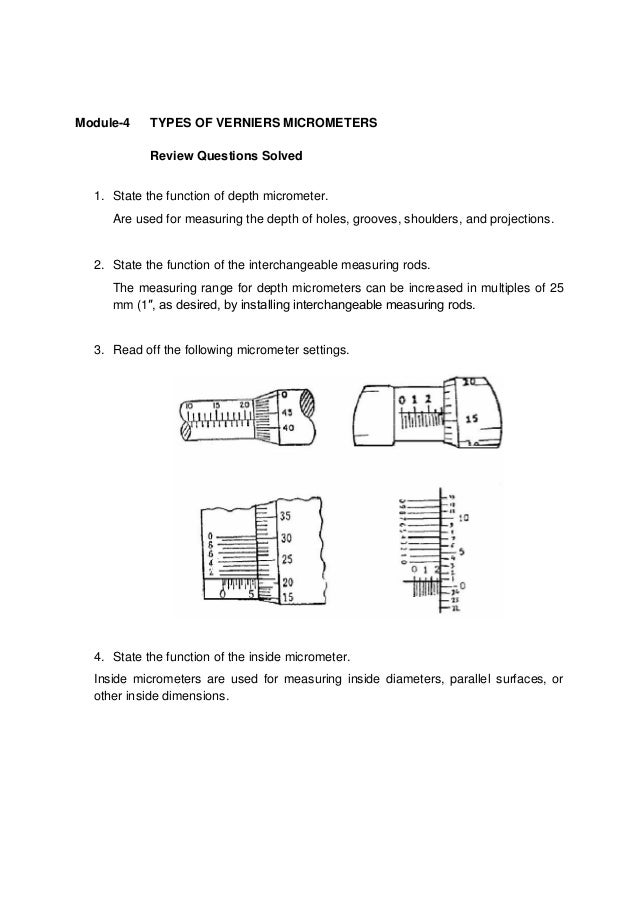 Module-4    TYPES OF VERNIERS MICROMETERS            Review Questions Solved  1. State the function of depth micrometer.  ...