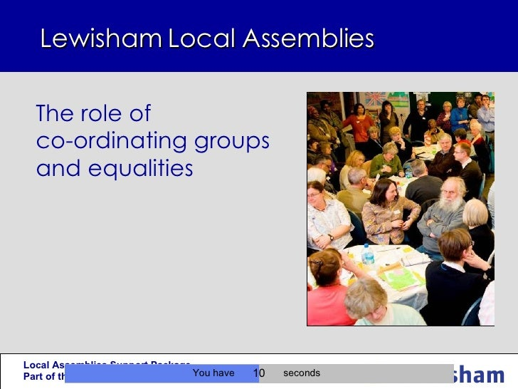 Lewisham Local Assemblies  The role of  co-ordinating groups and equalities