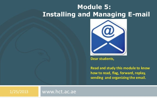Module 5:            Installing and Managing E-mail                            Dear students,                            R...