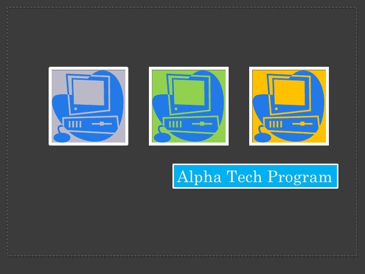 Alpha Tech Program