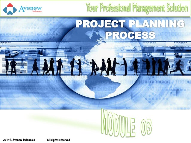 Project Management Training in Indonesia - Module 03 Project Planning Process