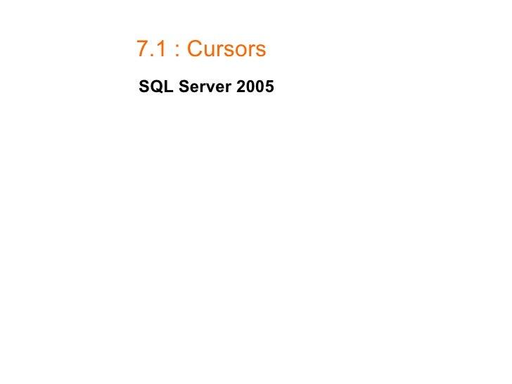 7.1 : Cursors SQL Server 2005