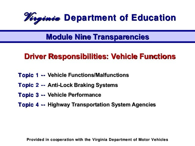 Driver Responsibilities: Vehicle FunctionsDriver Responsibilities: Vehicle Functions Topic 1 --Topic 1 -- Vehicle Function...