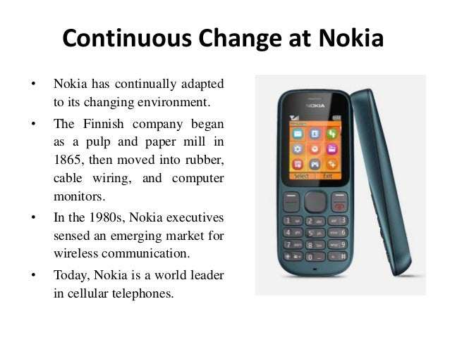nokia organization change Organizational change is finnish cell phone maker nokia finds change in a company's upper-level management is a motivator for change at the organization.