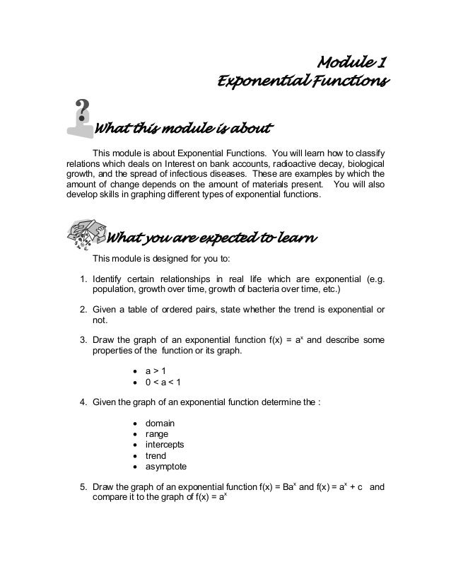 Module 1 Exponential Functions What this module is about This module is about Exponential Functions. You will learn how to...