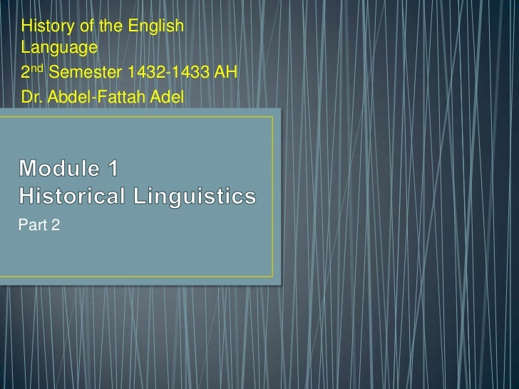 History of the EnglishLanguage2nd Semester 1432-1433 AHDr. Abdel-Fattah AdelPart 2