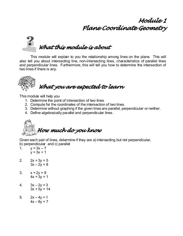 Module 1 Plane Coordinate Geometry What this module is about This module will explain to you the relationship among lines ...