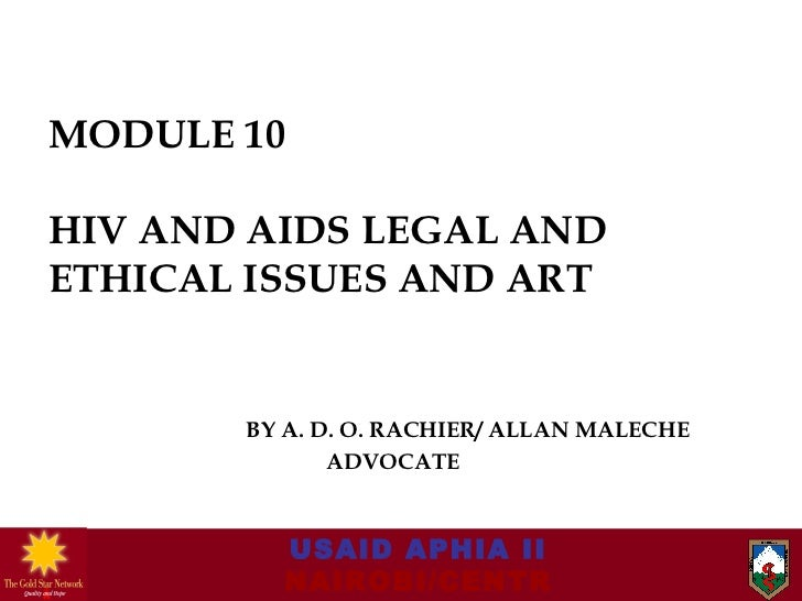 Module 10 hiv and aids legal and ethical issues gsn