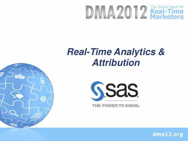 Real-Time Analytics &     Attribution