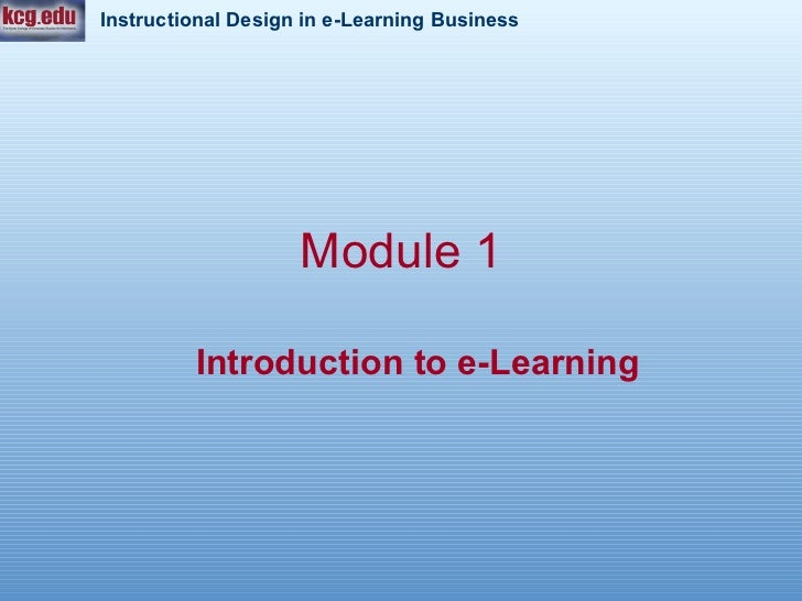 Module 1 Introduction   to e-Learning