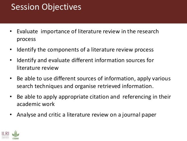 importance of literature review in research process Importance of literature reviews it will generally seek to present a summary of the important works but also research or write a literature review can.