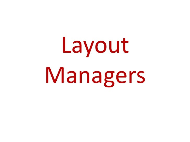 LayoutManagers