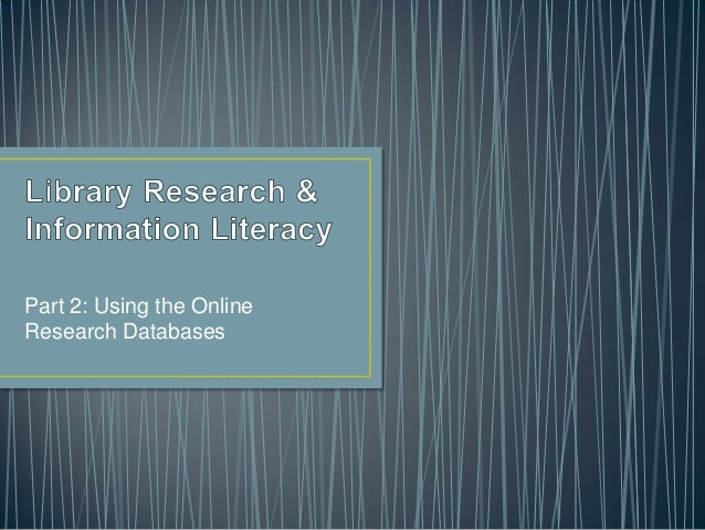 Part 2: Using the OnlineResearch Databases