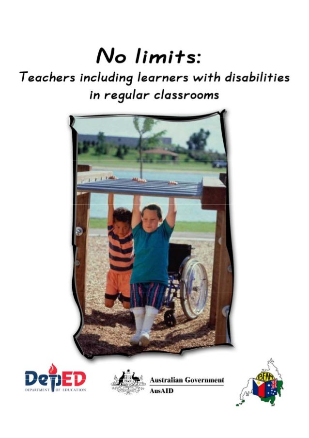 No limits: Teachers including learners with disabilities in regular classrooms i Foreword The Department of Education in t...