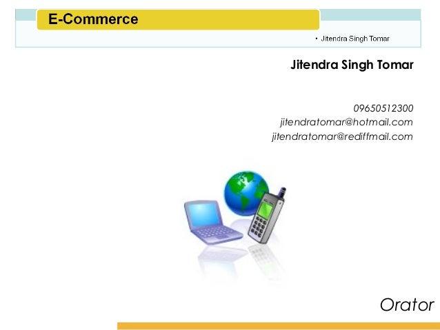 Amity School of Business   Jitendra Singh Tomar                 09650512300   jitendratomar@hotmail.comjitendratomar@redif...